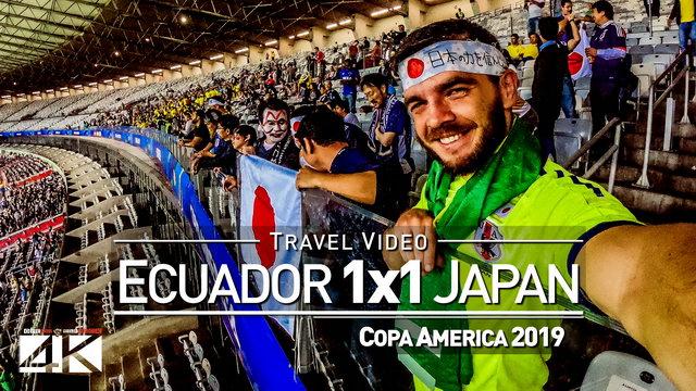 【4K】Groundhopping | Ecuador X Japan [1 x 1] 2019-06-24 | COPA AMERICA | Mineirao, Belo Horizonte 日本