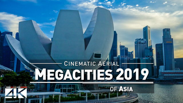 【4K】Drone Footage | 30 MEGACITIES of Asia 2019 ..:: Cinematic Aerial Film