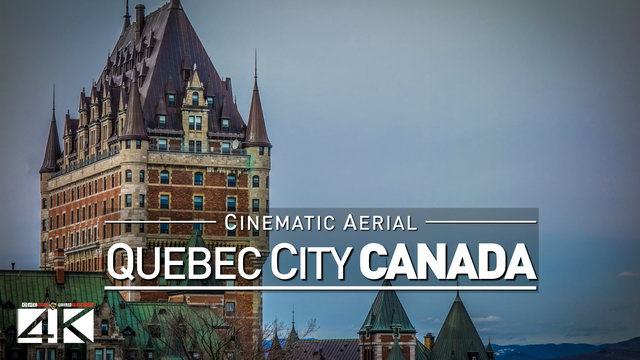 TRAILER :: 4K Drone Footage QUEBEC CITY (Canada) [DJI Phantom 4]
