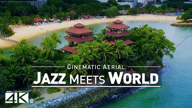 【4K】Music Relax Drone Footage | JAZZ meets World 2019 ..:: Cinematic Aerial Ambient Relaxation Film