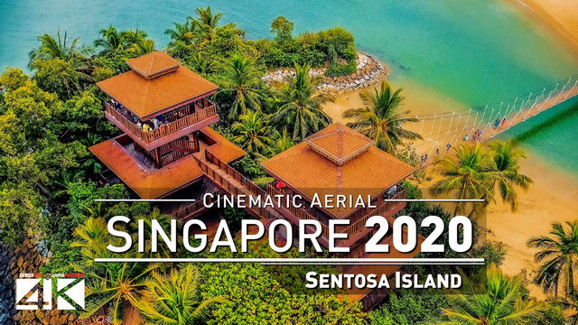 【4K】Drone Footage | Sentosa Island and Siloso Beach - SINGAPORE 2019 ..:: Cinematic Aerial Film
