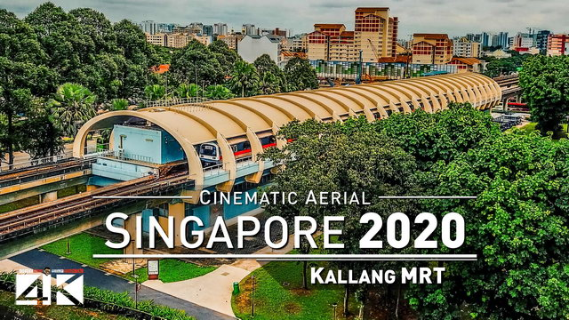 【4K】Drone Footage | Kallang MRT and Lion City Skyline - SINGAPORE 2019 ..:: Cinematic Aerial Film