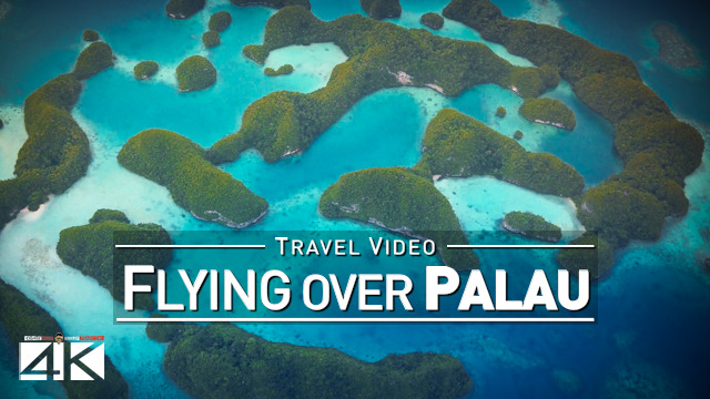 【4K】Flying over Palau | 2020 | Cessna Smile Air | Rock Islands Jellyfish Lake | UltraHD Travel Video