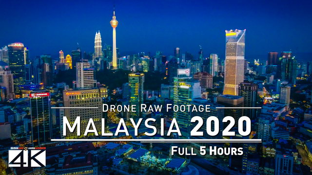 【4K】Drone RAW Footage | This is MALAYSIA 2020 | 5 Hours of Kuala Lumpur | UltraHD Stock Video