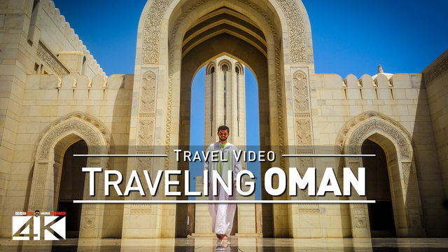 【4K】Footage | One week in OMAN ..:: The Sultanate 2018
