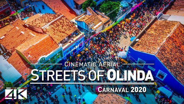 【4K】The Streets of Olinda - Carnaval do BRASIL 2020 | Cinematic Aerial Film