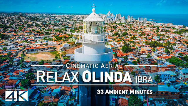 【4K】Drone Relax Travel Video | 33 Min in Olinda, Pernambuco - BRAZIL 2020 | Cinematic Wolf Aerial™