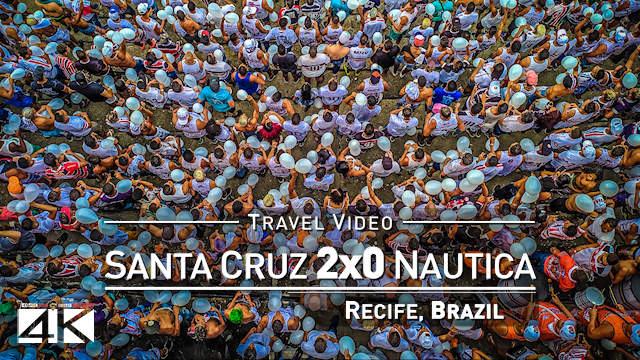 【4K】Groundhopping | Santa Cruz X Náutico [2 x 0] 2020-03-01 | Arruda Stadium, Recife [Brazil]