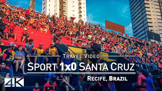 【4K】Groundhopping | Sport Recife X Santa Cruz [1 x 0] 2020-03-07 | Ilha do Retiro, Recife [Brazil]