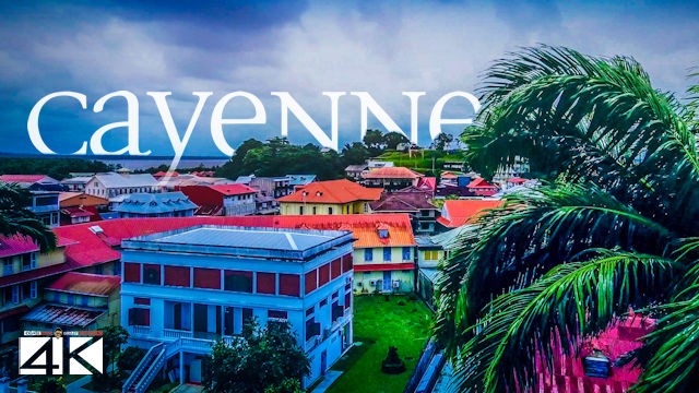 【4K】Cayenne from Above - Capital of FRENCH GUIANA 2020 | Cinematic Wolf Aerial™ Drone Film