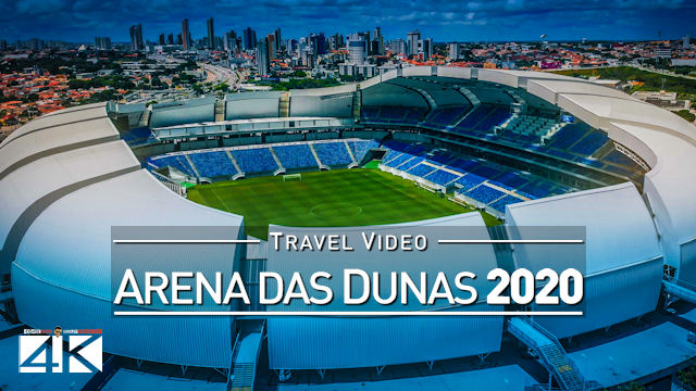 【4K】Estadio Arena das Dunas from Above - BRAZIL 2020 | Cinematic Wolf Aerial™ Drone Film | World Cup