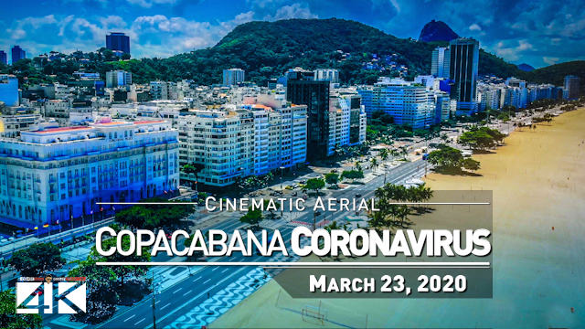 【4K】Copacabana from Above | Times of Corona Virus BRAZIL 2020 | Rio de Janeiro Beach |March 23 Drone