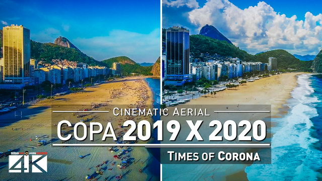 【4K】Copacabana from Above | Comparison 2019 vs. 2020 Rio de Janeiro Beach Drone Footage Corona Virus