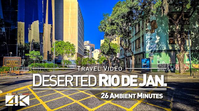 【4K】Virtual Walking Tour | LOCKOUT Rio de Janeiro | Corona Virus Ghost Town | 2020-03-29