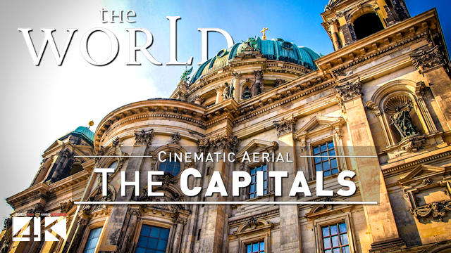 【4K】48 Capitals of THE WORLD from Above | Cinematic Wolf Aerial™ Drone Film