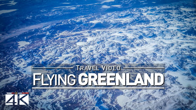 【4K】Footage | Flying from KANGERLUSSUAQ to NUUK (Part 1) ..:: Greenland 2018