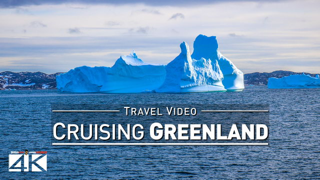 【4K】Footage | Cruising WESTERN GREENLAND ..:: Arctic Circle 2018