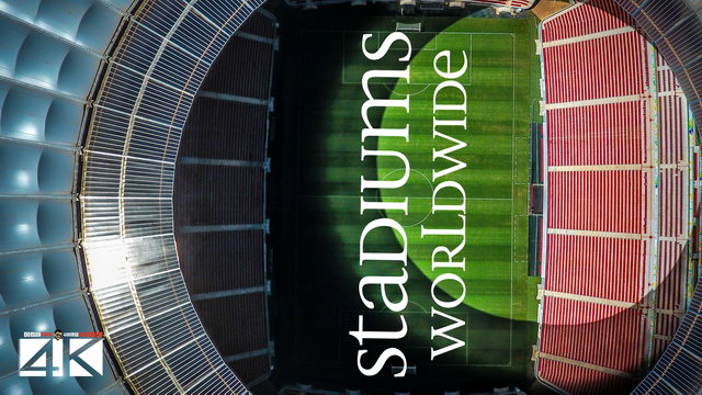 【4K】Stadiums of the World from Above   2020   Cinematic Wolf Aerial™ Drone Film