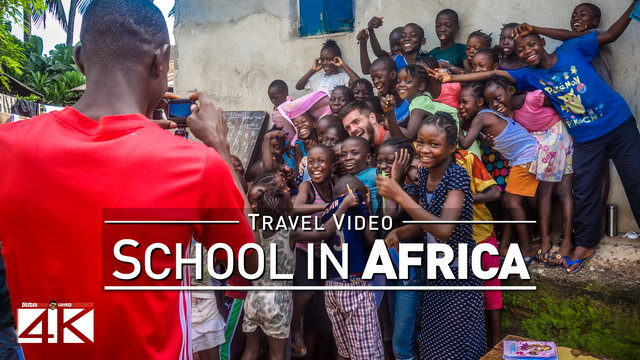 【4K】Visiting an Elementary School in Sierra Leone - WEST AFRICA 2020 | UltraHD Travel Video