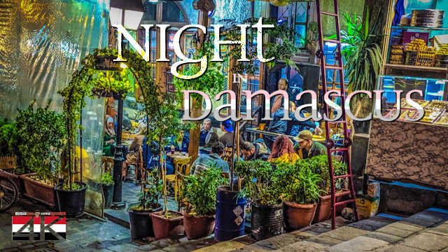 【4K】Virtual Walking Tour | Damascus at Night - Capital of SYRIA 2020 | Souq UltraHD Travel Video