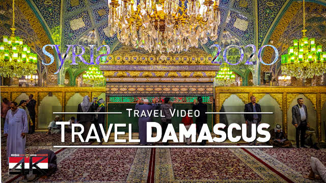 【4K】2 ¼ HOURS | Visiting Damascus - SYRIA 2020 | UltraHD Travel Video