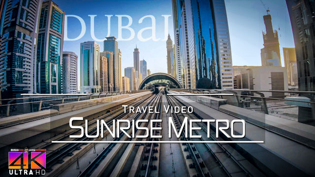 【4K】Sunrise Metro Ride in Dubai (Marina to Union Station) | 2020 | UltraHD Travel Video