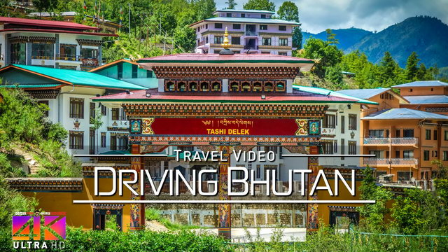 【4K】Driving around Bhutan | Paro and Capital Thimphu | Amazing Views 2020 | UltraHD Travel Video