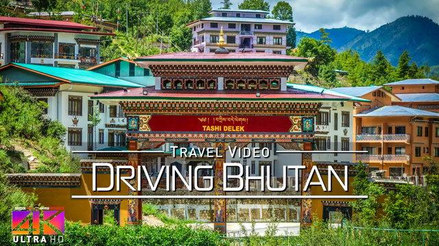 【4K】Driving around Bhutan | Paro and Capital Thimphu | Amazing Views 2020 | UltraHD Travel Video
