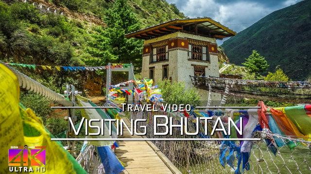 【4K】The Beauty of Bhutan | 2020 | UltraHD Travel Video