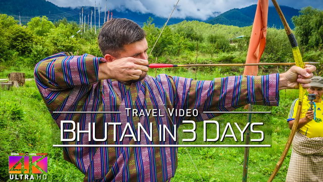 【4K】Visiting Bhutan - The Kingdom of Happiness | 2020 | UltraHD Travel Video