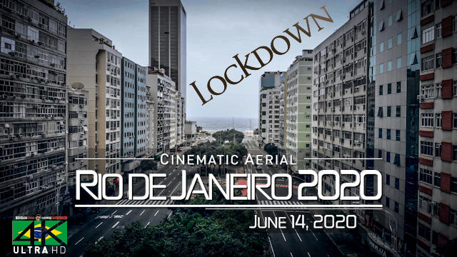 【4K】Lockdown of Rio de Janeiro »1 Hour | BRAZIL | June 14, 2020 | Cinematic Wolf Aerial™ Drone Film