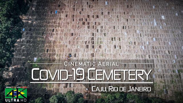 【4K】Covid-19 Cemetery CAJU - Rio de Janeiro, BRAZIL 2020 | Aerial Drone Film