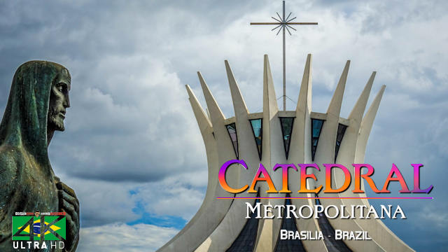 【4K】SIGHTSEEING: «Catedral Metropolitana de Brasília» | Brazil 2020 | UltraHD Travel Video