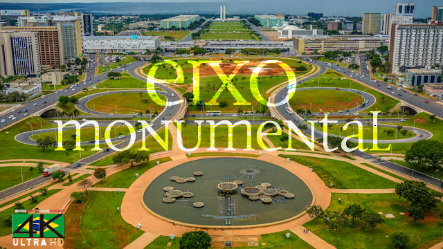 【4K】SIGHTSEEING: «Eixo Monumental - Brasilia» Brazil 2020 | Ultra HD Travel Video