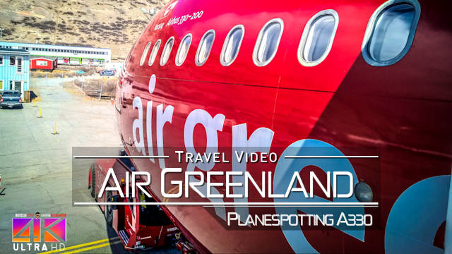 【4K】FLIGHT FOOTAGE: «Air Greenland A330-200 Landing in Nuuk (Capital of Greenland)» 2018-05-25