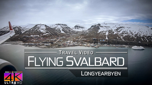 【4K】FLIGHT FOOTAGE: «Flying over Svalbard» 2018-06-06 (Norwegian | DY 396 and SAS | SK 4425)