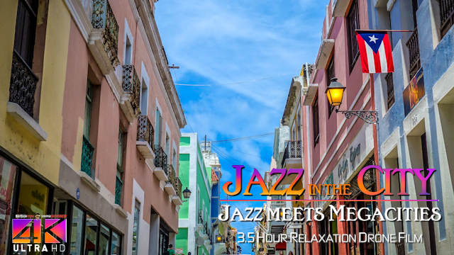 【4K】3.5 HOUR DRONE FILM: «Jazz in the City» Ultra HD + Chillout Music (for 2160p Ambient TV)