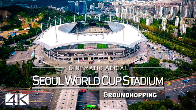 【4K】Drone Footage | SEOUL WORLD CUP STADIUM ..:: Spectacular Arenas 2019