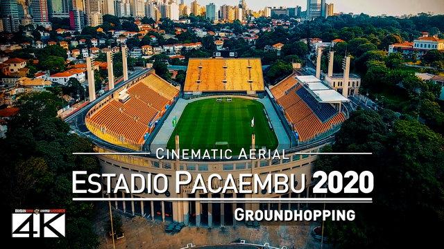 【4K】Drone Footage | PACAEMBU STADIUM Sao Paulo ..:: Spectacular Arenas 2019