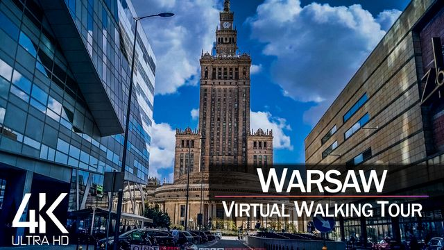 【4K 60fps】VIRTUAL WALKING TOUR: «Warsaw - Poland 2021» | Binaural Sounds Ultra HD (2160p TV)