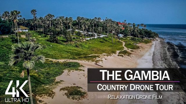 【4K】¼ HOUR DRONE FILM: «The Beauty of The Gambia» | Ultra HD | Chillout (2160p Ambient UHD TV)