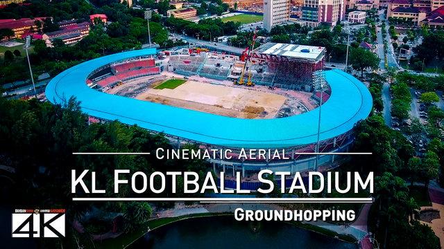 【4K】Drone Footage | KUALA LUMPUR FOOTBALL STADIUM Malaysia ..:: Spectacular Arenas 2019