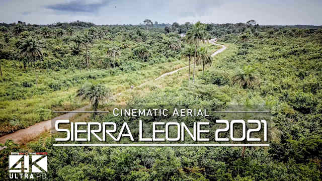 【4K】The Nature of Sierra Leone from Above | WEST AFRICA 2021 | Cinematic Wolf Aerial™ Drone Film