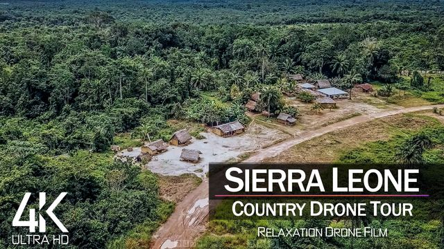 【4K】½ HOUR DRONE FILM: «The Beauty of Sierra Leone» | Ultra HD | Chillout (2160p Ambi UHD TV)