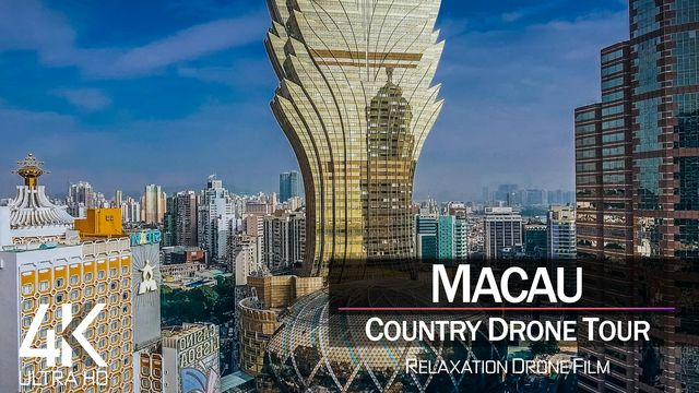 【4K】½ HOUR DRONE FILM: «The Beauty of Macau» | Ultra HD | Chillout (for 2160p Ambient UHD TV)