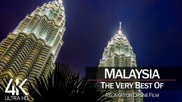 【4K】½ HOUR DRONE FILM: «The Beauty of Malaysia 2021» | Ultra HD | Chillout Music (Ambient TV)