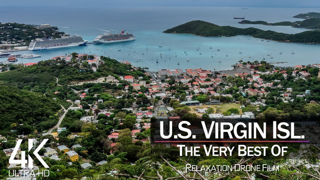 【4K】¼ HOUR DRONE FILM: «The Beauty of U.S. Virgin Islands 2021» | Ultra HD | Chill Ambient TV