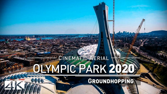 【4K】Drone Footage | OLYMPIC PARK Montreal ..:: Spectacular Arenas 2019