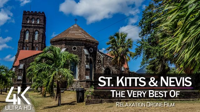 【4K】¼ HOUR DRONE FILM: «The Beauty of St. Kitts and Nevis 2021» | Ultra HD | Chill Ambient TV