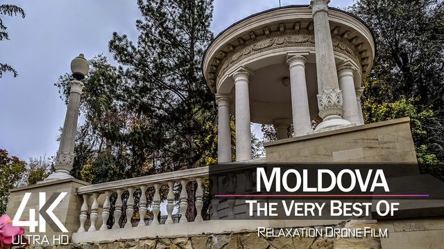 【4K】¼ HOUR DRONE FILM: «The Beauty of Moldova 2021» | Ultra HD | Chillout Music (Ambient TV)